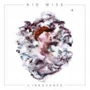 Kid Wise x Éléonore Verger – L'Innocence