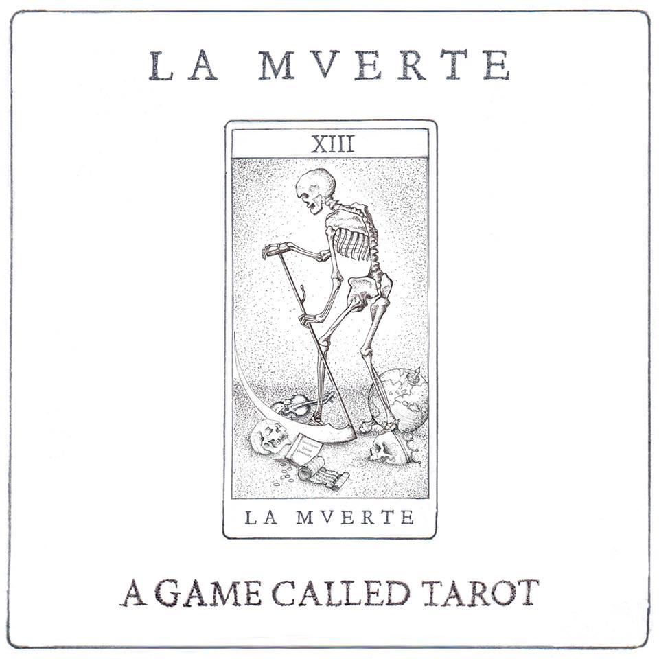 La Mverte - Audrey Kitchkirikian - A Game Called Tarot