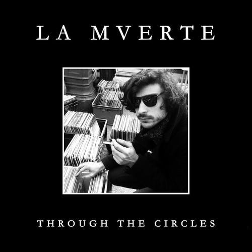 La Mverte x Through The Circles