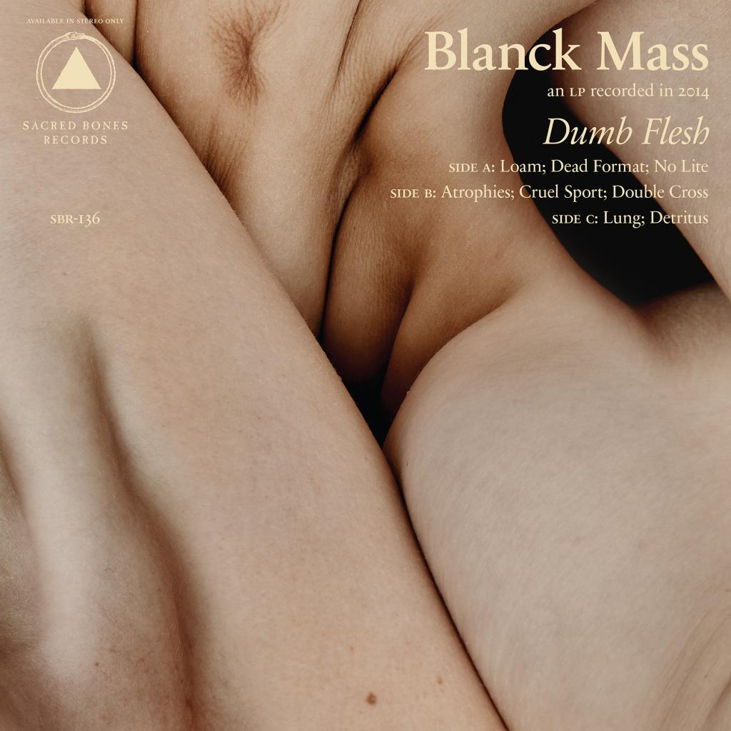 Blanck Mass x Alex de Mora x Dumb Flesh