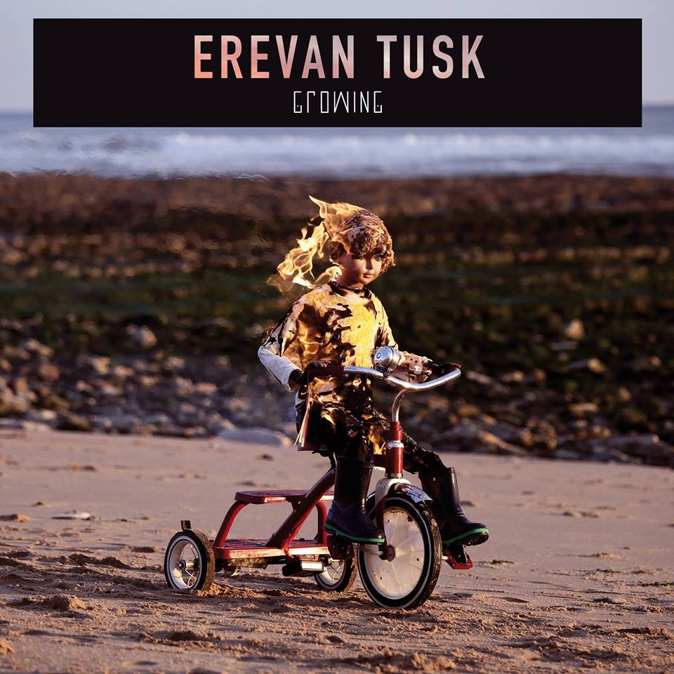 "Erevan Tusk - ""Growing"""