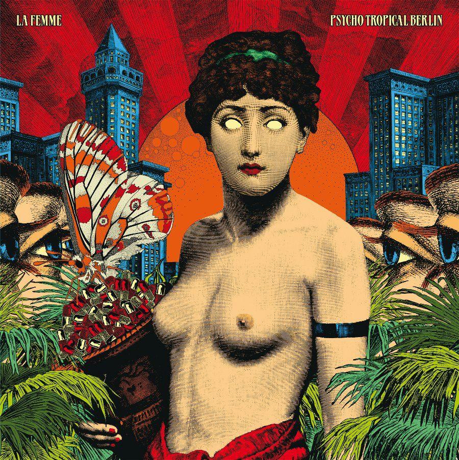 La Femme x Elzo Durt - Psycho Tropical Berlin