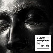 Superpoze x Hugo Blanzat x Boris Camaca x Camille Petit – Opening