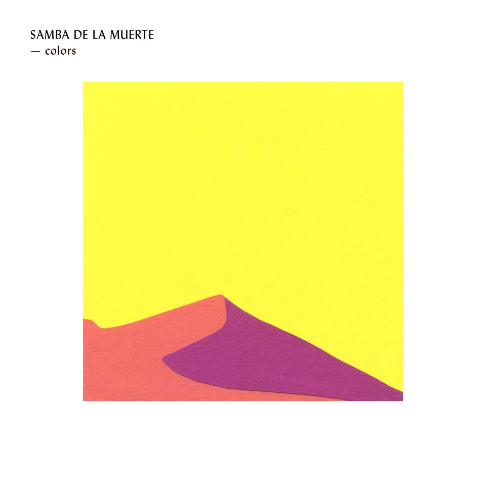 Samba de la Muerte x Sarah Guillain – Colors
