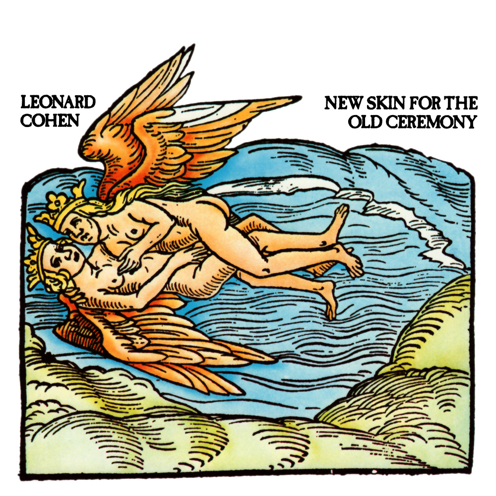 Leonard Cohen - New skin for the old ceremony