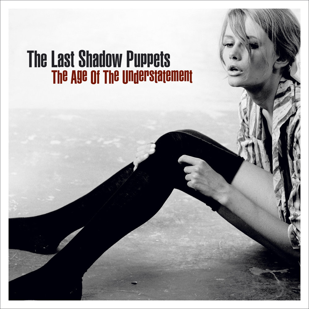 The Last Shadow Puppets - The Age of the Understatement (2008)
