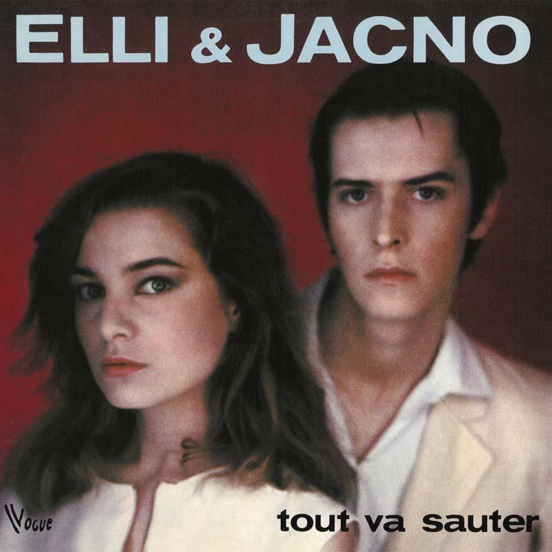 Elli et Jacno - Tout va sauter