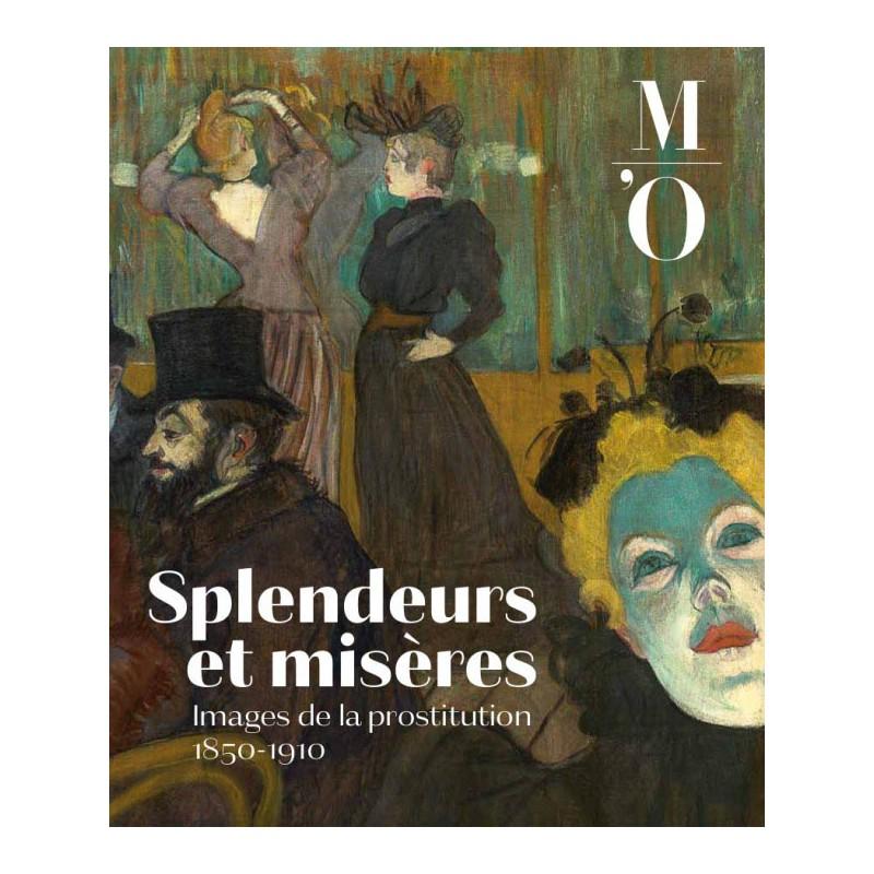 Musée d'Orsay - Splendeurs et misères