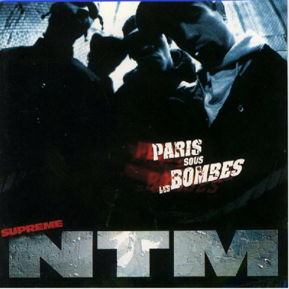 Suprême NTM - Paris sous les bombes