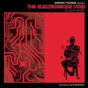 Adrian Younge x Hachim Bahous – The Electronique Void : Black Noise
