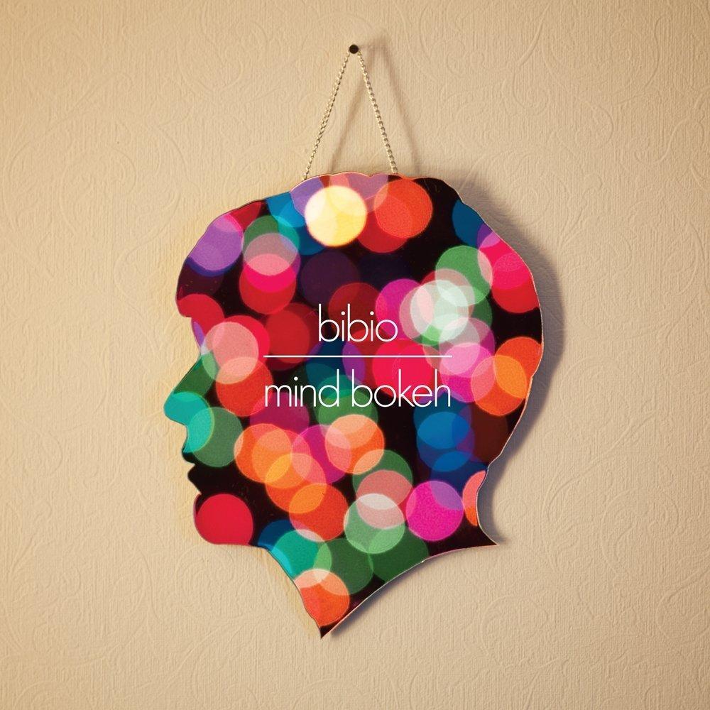 Bibio - Mind Bokeh