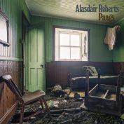 Alasdair Roberts x John Maher – Pangs