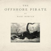 Marc Morvan x Pascal Blua – The Offshore Pirate