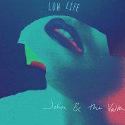 John & The Volta x David Drake – Low Life