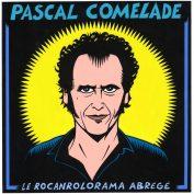 Pascal Comelade x Thierry Guitard – Le Rocanrolorama abrégé