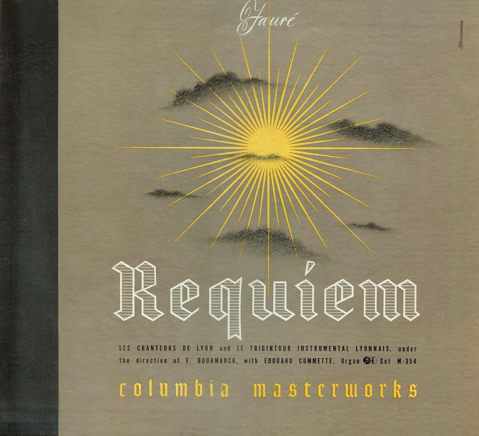 Requiem (Gabriel Fauré), Ernest Bourmauck et Les Chanteurs de Lyon et Le Trigintour Instrumental Lyonnais, Columbia Masterworks, 1943