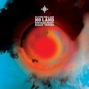Olivier Mellano, Brendan Perry, Bagad Cesson x Benjamin Massé – No Land