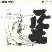 Perez x Lucas Dillon – Cavernes