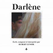 Hubert Lenoir x Gabriel Lapointe x Sarah Marcotte-Boislard– Darlène