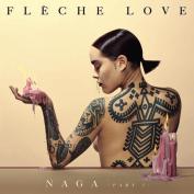 Flèche Love x Roberto Grego – Naga (part 1)