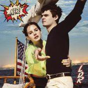 Lana Del Rey x Chuck Grant—Norman Fucking Rockwell!