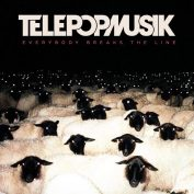 Télépopmusik —Everybody breaks the line