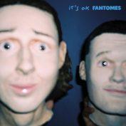 Fantomes x Lou Beauchard— It's OK